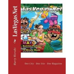 Lasvegas.Net, Summer Edition - May and June 2010 by Marty Mizrahi | 9781494739478 | Booktopia