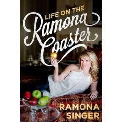Life on the Ramona Coaster by Ramona Singer | 9781618688767 | Booktopia