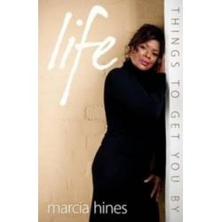Life, Things to Get You By by Marcia Hines | 9781401924294 | Booktopia Pozostałe
