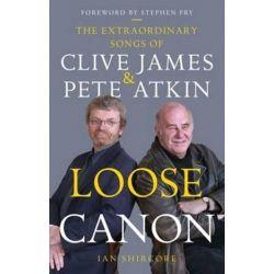 Loose Canon by SHIRCORE IAN | 9781910453230 | Booktopia Biografie, wspomnienia