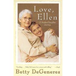 Love, Ellen by Betty DeGeneres | 9780688176884 | Booktopia