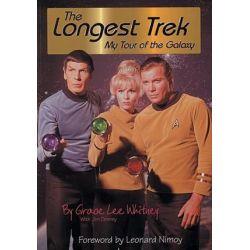 Longest Trek, My Tour of the Galaxy by GRACE LEE WHITNEY | 9781884956034 | Booktopia Biografie, wspomnienia