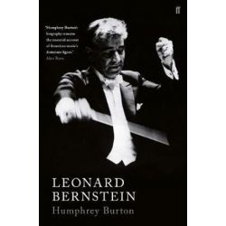 Leonard Bernstein by Humphrey Burton   9780571337934   Booktopia Biografie, wspomnienia