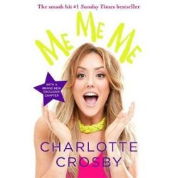 Me Me Me by Charlotte Crosby | 9781472229670 | Booktopia