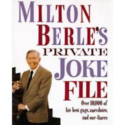 Milton Berle's Private Joke File by Milton Berle | 9780517587164 | Booktopia