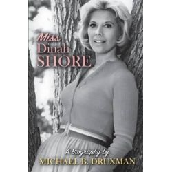 Miss Dinah Shore, A Biography by Michael B Druxman | 9781593938468 | Booktopia Pozostałe