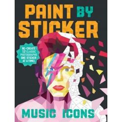 Music Icons - Paint by Sticker, Paint by Sticker by Workman Publishing | 9781523500130 | Booktopia