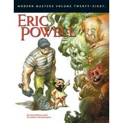 Modern Masters, Modern Masters Volume 28: Eric Powell Eric Powell Volume 28 by George Khoury | 9781605490410 | Booktopia