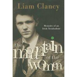 Mountain of the Women, The by Liam Clancy | 9780385520508 | Booktopia