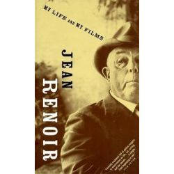 My Life And My Films, Da Capo Paperback by Jean Renoir | 9780306804571 | Booktopia