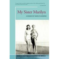 My Sister Marilyn, A Memoir of Marilyn Monroe by Berniece Miracle | 9781475968088 | Booktopia