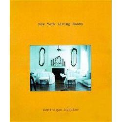 New York Living Rooms by Dominique Nabokov | 9780879518752 | Booktopia Biografie, wspomnienia