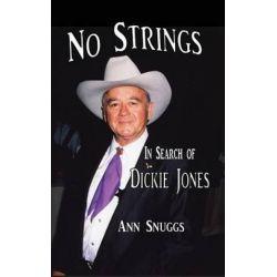 No Strings - In Search of Dickie Jones (Hardback) by Ann Snuggs | 9781593939717 | Booktopia