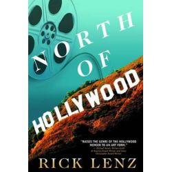 North of Hollywood, A Memoir by Rick Lenz | 9780984844210 | Booktopia Pozostałe