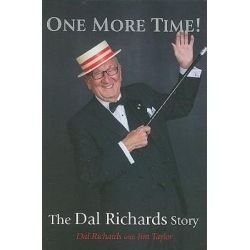 One More Time!, The Dal Richards Story by Dal Richards | 9781550174922 | Booktopia