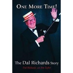 One More Time!, The Dal Richards Story by Dal Richards | 9781550176858 | Booktopia