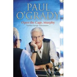 Open the Cage, Murphy! by Paul O'Grady | 9780593072592 | Booktopia