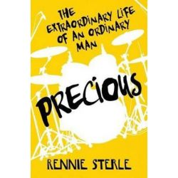 Precious, The Extraordinary Life of an Ordinary Man by Rennie Sterle | 9781541066014 | Booktopia