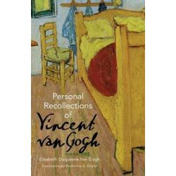 Personal Recollections of Vincent Van Gogh by Elisabeth Duquesne Van Gogh | 9780486809069 | Booktopia