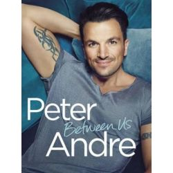 Peter Andre - Between Us by Peter Andre | 9780593077689 | Booktopia