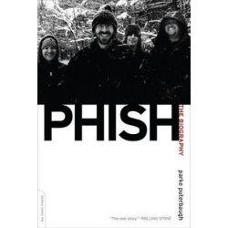 Phish, The Biography by Parke Puterbaugh | 9780306819209 | Booktopia Biografie, wspomnienia