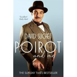 Poirot and Me by David Suchet | 9780755364220 | Booktopia