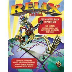 Relix, The Book - The Grateful Dead Experience by Toni Brown   9780879309862   Booktopia Biografie, wspomnienia