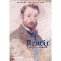 Renoir, An Intimate Biography by Barbara Ehrlich White | 9780500239575 | Booktopia