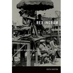 Rex Ingram, Visionary Director of the Silent Screen by Ruth Barton | 9780813147093 | Booktopia