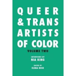 Queer & Trans Artists of Color Vol 2 by Nia King | 9781988139005 | Booktopia