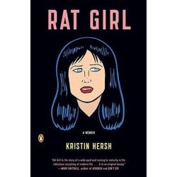 Rat Girl, A Memoir by Kristin Hersh | 9780143117391 | Booktopia Biografie, wspomnienia