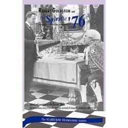 Robert Goldstein and 'The Spirit of '76', Scarecrow Filmmakers (Hardcover) by Robert Goldstein   9780810826748   Booktopia