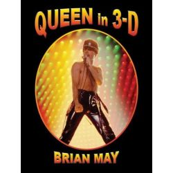 Queen in 3-D by Brian May | 9780957424685 | Booktopia