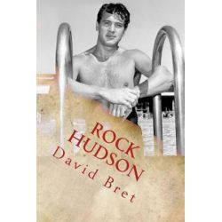 Rock Hudson, The Gentle Giant by David Bret | 9781542305907 | Booktopia Pozostałe