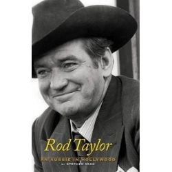 Rod Taylor, An Aussie in Hollywood by Stephen Vagg | 9781629330419 | Booktopia Pozostałe
