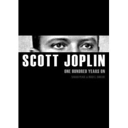 Scott Joplin, One Hundred Years on by Sarah Peace | 9780993175138 | Booktopia Pozostałe