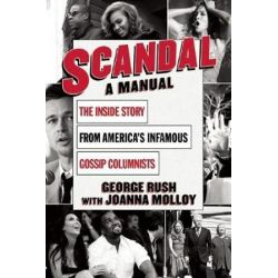 Scandal, A Manual by George Rush | 9781632206770 | Booktopia Biografie, wspomnienia