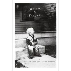 Room to Dream by David Lynch | 9781925603255 | Booktopia