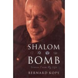 Shalom Bomb, Scenes from My Life by Bernard Kops | 9781840021127 | Booktopia