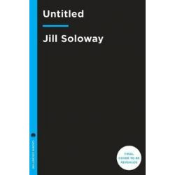 She Wants It, Desire, Power, and Toppling the Patriarchy by Jill Soloway | 9781101904749 | Booktopia Biografie, wspomnienia