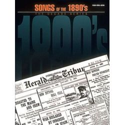 Songs of the 1890's, The Decade Series by Hal Leonard Publishing Corporation | 9780793531257 | Booktopia