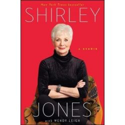 Shirley Jones, A Memoir by Shirley Jones | 9781476725963 | Booktopia