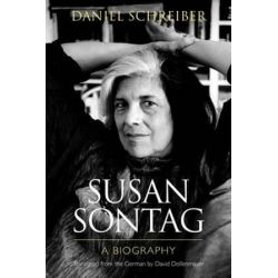 Susan Sontag, A Biography by Daniel J. Schreiber | 9780810125834 | Booktopia