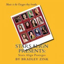 Stars Align Presents, Stars Align Proteges by Bradley Zink | 9781514628324 | Booktopia Biografie, wspomnienia