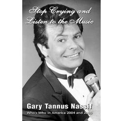 Stop Crying and Listen to the Music by Gary Tannus Nassif   9781413480610   Booktopia