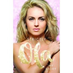 Strictly Ola, Ola Jordan - My Autobiography by JORDAN OLA | 9781906670429 | Booktopia