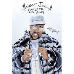 Sweet Jones, Pimp C's Trill Life Story by Julia Beverly | 9780692461273 | Booktopia Biografie, wspomnienia