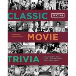 Tcm Classic Movie Trivia Book by Turner Classic Movies | 9781452101521 | Booktopia