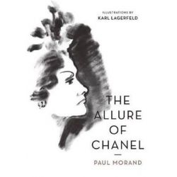 The Allure Of Chanel (Illustrated) by Karl Lagerfeld | 9781908968920 | Booktopia Pozostałe