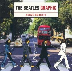 The Beatles Graphic by Herve Bourhis | 9781780381565 | Booktopia